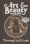 Art & Beauty Magazine Drawings By R Crumb HC Regular Edition