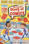 History Of Fun Stuff Colorful Story Of Comics SC