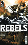 Rebels These Free And Independent States #1