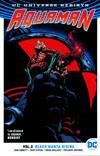 Aquaman (Rebirth) Vol 2 Black Manta Rising TP