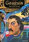 Art Masters Series Vol 5 Gauguin The Other World GN
