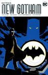 Batman New Gotham Vol 1 TP