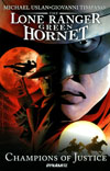 Lone Ranger Green Hornet Champions Of Justice TP