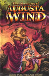 Adventures Of Augusta Wind Vol 2 The Last Story HC