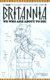 Britannia We Who Are About To Die #1 Cover D Incentive David Mack Character Design Variant Cover