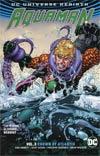 Aquaman (Rebirth) Vol 3 Crown Of Atlantis TP