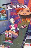 Unbelievable Gwenpool Vol 3 Totally In Continuity TP
