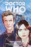 Doctor Who 12th Doctor Vol 2 Fractures TP New Edition