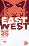 East Of West #35
