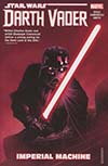 Star Wars Darth Vader Dark Lord Of The Sith Vol 1 Imperial Machine TP