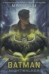 Batman Nightwalker HC