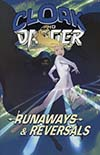 Cloak And Dagger Runaways And Reversals TP