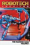 Robotech Archives Macross Saga Vol 1 TP
