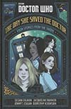 Doctor Who The Day She Saved The Doctor HC