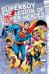 Superboy And The Legion Of Super-Heroes Vol 2 HC