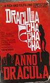 Anno Dracula Dracula Cha Cha Cha MMPB