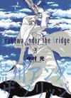 Arakawa Under The Bridge Vol 3 GN