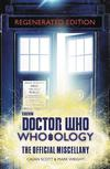 Doctor Who Who-Ology Regenerated Edition Official Miscellany HC