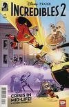 Disney Pixars Incredibles 2 Crisis In Mid-Life & Other Stories #1 Cover B Variant J Bone & Dan Jackson Cover