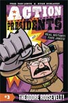 Action Presidents Book 3 Theodore Roosevelt HC
