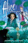 Alice From Dream To Dream Original Graphic Novel TP