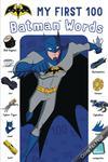My First 100 Batman Words Board Book HC