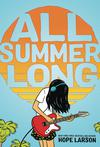 All Summer Long TP With Signed Tip-In Page By Hope Larson