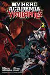 My Hero Academia Vigilantes Vol 2 GN