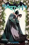Batman (Rebirth) Vol 7 The Wedding TP