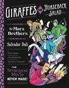 Giraffes On Horseback Salad Salvador Dali The Marx Brothers And The Strangest Movie Never Made HC
