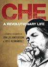 Che A Revolutionary Life HC