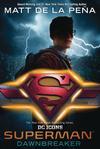 Superman Dawnbreaker HC