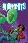Burnouts #2 Cover A Regular Chris Burnham Cover