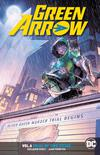 Green Arrow (Rebirth) Vol 6 Trial Of Two Cities TP
