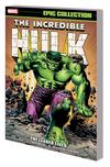 Incredible Hulk Epic Collection Vol 3 Leader Lives TP