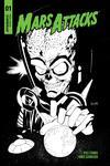 Mars Attacks Vol 4 #1 Cover I Incentive Ruairi Coleman Black & White Cover