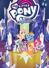My Little Pony Animated Vol 11 The Crystalling TP