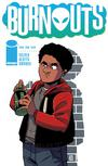 Burnouts #4 Cover B Variant Geoffo Cover