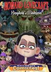 HCF 2018 Howard Lovecraft And The Kingdom Of Madness
