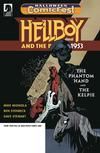 HCF 2018 Hellboy And The BPRD 1953 The Phantom Hand And The Kelpie