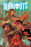 Burnouts #5 Cover A Regular Chris Burnham Cover