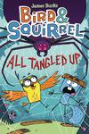 Bird & Squirrel Vol 5 All Tangled Up TP