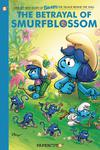 Smurfs The Village Behind The Wall Vol 2 Betrayal Of Smurf Blossom HC