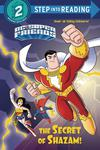 DC Super Friends Secret Of SHAZAM Step Into Reading SC
