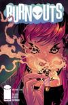Burnouts #3 Cover C Variant Drew Edward Johnson Cover