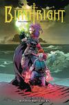 Birthright Vol 7 Blood Brothers TP