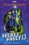 Doctor Who Secret In Vault 13 Novel HC