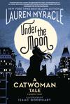 Under The Moon A Catwoman Tale TP