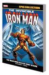 Iron Man Epic Collection Vol 3 Man Who Killed Tony Stark TP