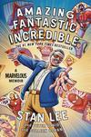 Amazing Fantastic Incredible A Marvelous Memoir TP